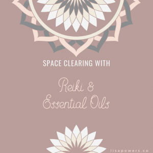 Space Clearing with Reiki and Essential Oils