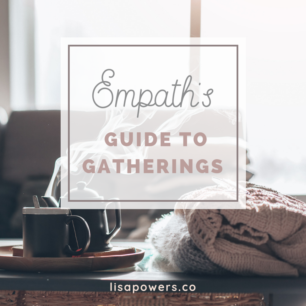 Empath's Guide to Gatherings