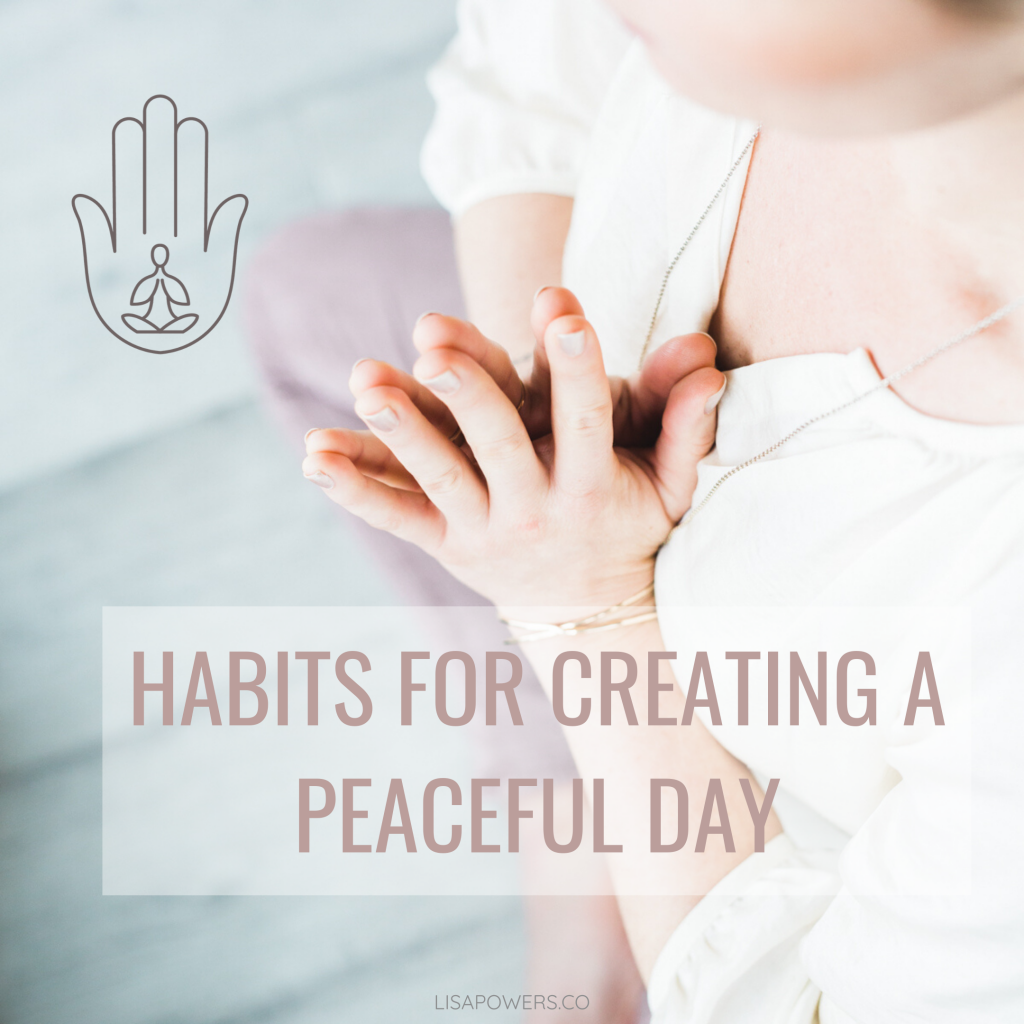 Habits for a Calm and Peaceful Day