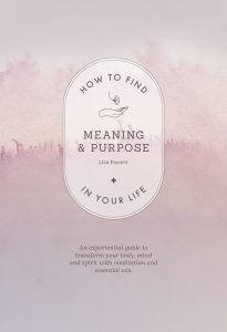 How to find meaning and purpose in your life book cover
