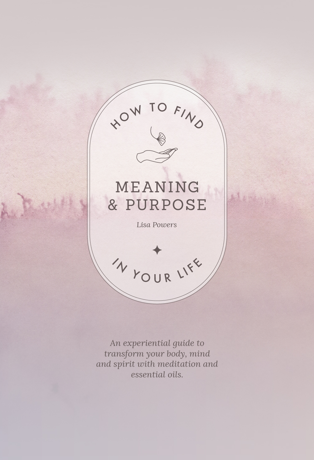 how to find meaning and purpose book